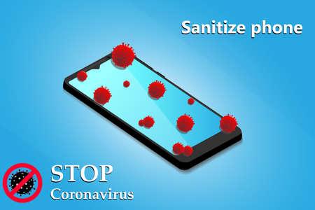 Sanitize smartphone. Cleaning mobile phone to eliminate germs, coronavirus Covid-19. Stop Coronavirus. Hygiene concept. Vector illustration