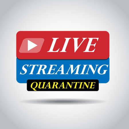 Live streaming icon vector symbol, isolated on white background. global quarantine. Live streaming in quarantine. STOP Coronavirus Ilustración de vector