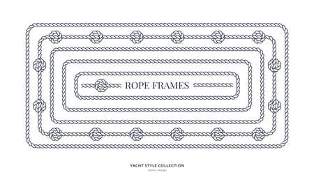 Nautical rope frames and bordes set. Yacht style design. Vintage decorative elements. Template for prints, cards, fabrics, covers, flyers, menus, banners, posters and placard. Vector illustration.