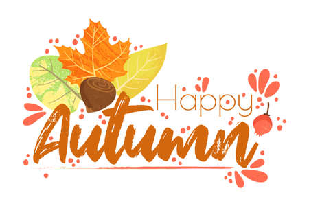 Happy Autumn - Fall typography quotes with autumns elements. Vector quotes with autumns leaves, forest nuts, and berries. Isolated on white background. Ilustração