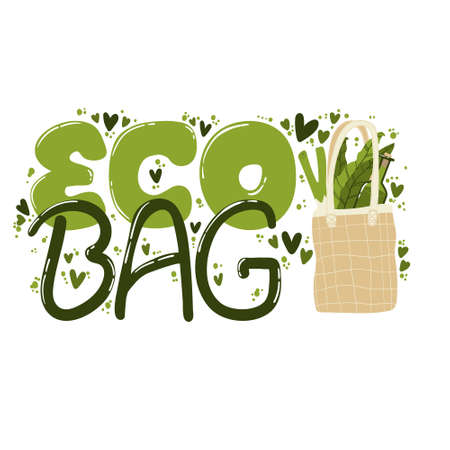 Eco bag hand written slogan. Compositions with lettering and illustration of zero waste lifestyle. Modern typography for choosing eco friendly lifestyle. Vector postcard, print design or card