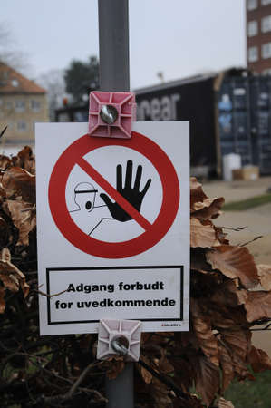 trespassing: Kastrup_ Copenhagen_Denmark _ 21th December  2016_No admission or trespassing  reauire at construction site.