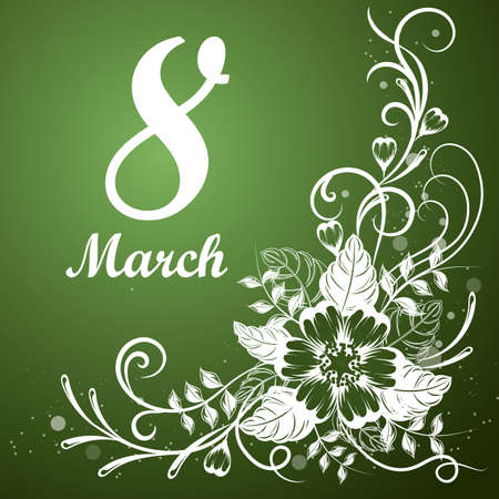 8 March lettering greeting card with beautiful flowers on green background. Illustration