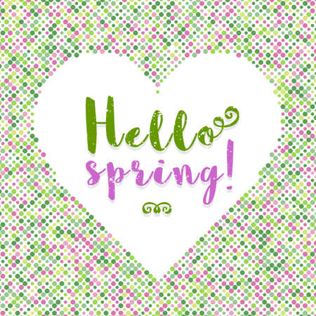 hello heart: Hello Spring: abstract graphic background of colored dots. Silhouette of the heart, spring background, delicate color palette. Lettering for posters cards brochures Vector illustration Illustration