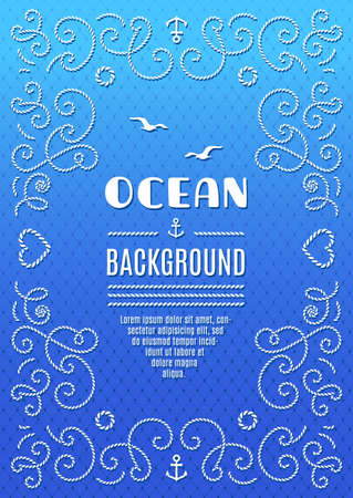leaflets: Ocean background Marine frame for your posters, brochures, banners, leaflets, flyers, web, Nautical background vector illustration, Frame with marine rope, blue and turquoise background Illustration
