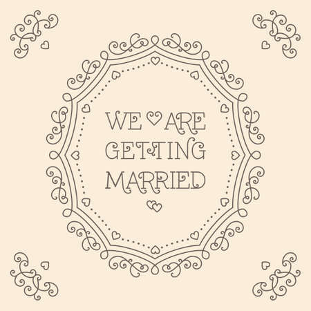 getting married: We are getting married card with copy space for text, lettering poster, card or invitation. Vector illustration in trendy mono line style. Elegant geometric floral frame