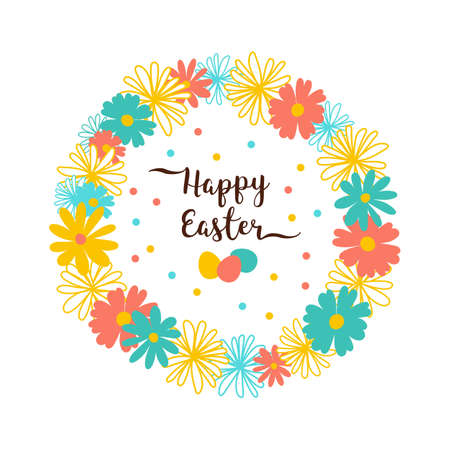 Easter wreath of flowers, Happy Easter Card. Trendy easter lettering. All objects are editable. Vector illustration