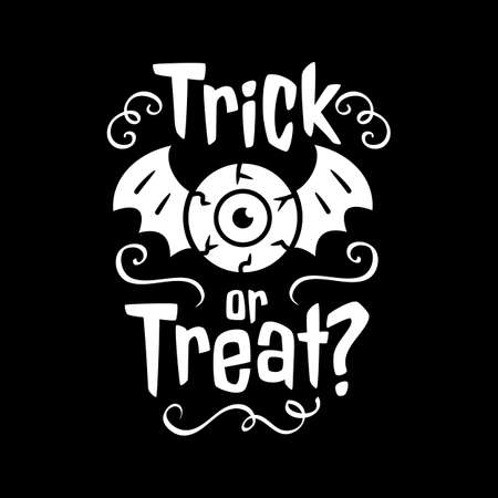 Trick or Treat emblem Happy Halloween card. Trick or treat white emblem on black background. Vector illustration