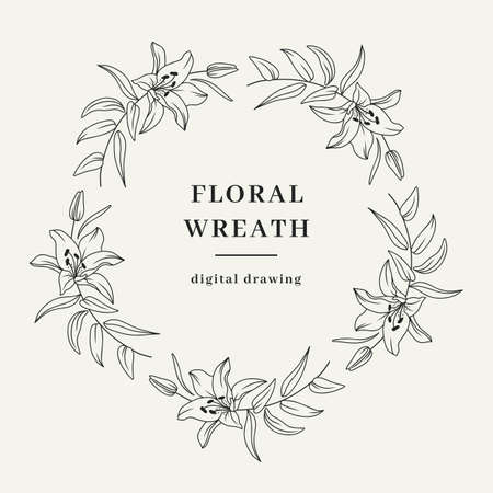 Floral frame of lily branches, flower wreath. Elegant floral wreath for invitation or wedding decor, circle monogram. Vector illustration
