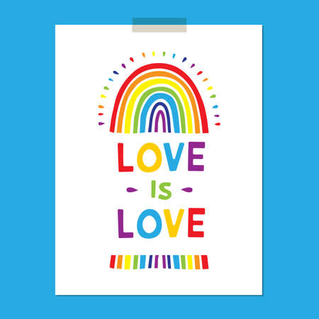 Rainbow poster, Cute childishly drawn rainbows with lettering Love is Love. Flat design Vector illustration