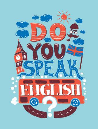 Vector modern flat design hipster illustration with phrase Do you speak English Vettoriali