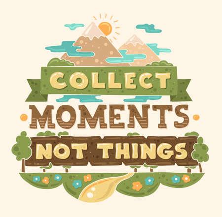 arbol de la vida: moderno diseño plano ilustración inconformista con la frase de la cita Recoger Momentos No Cosas Vectores