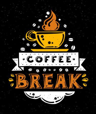 cotizacion: Diseño plano ilustración inconformista moderna con la frase cita Coffee Break