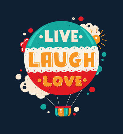 Vector modern flat design hipster illustration with quote phrase Live, Laugh, Love