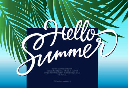 Hello Summer - vector leaflet, brochure, flyer, banner template with hand drawn brush pen lettering and filler text. palm tree leaves on blue sky background.