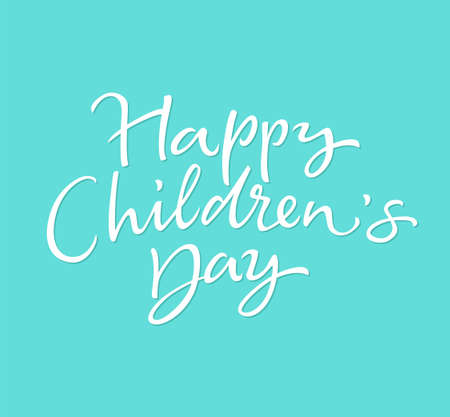 Childrens Day - vector drawn brush lettering