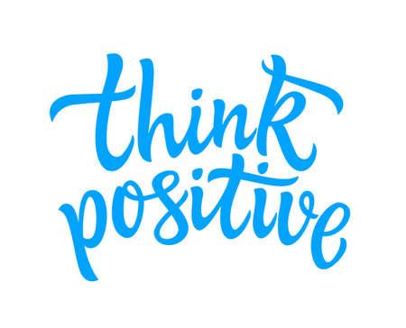 Think Positive - vector hand drawn brush pen lettering.
