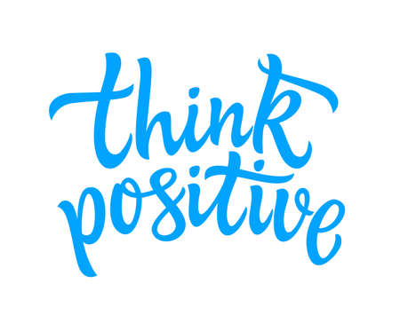 Think Positive - vector hand drawn brush pen lettering.