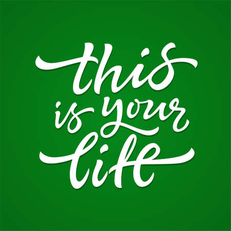 This Is Your Life - vector hand drawn brush pen lettering Stok Fotoğraf
