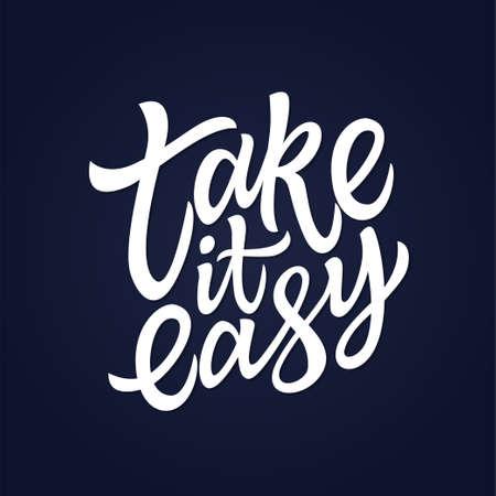 Take It Easy - ベクトル手描き下ろし筆ペン レタリング デザイン画像の。ネイビー ブルーの背景。バナー広告、チラシ、カードのこの高品質書道を使