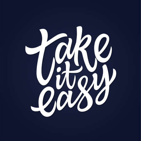 Take It Easy - vector hand drawn brush pen lettering design image. Navy blue background. Use this high quality calligraphy for your banners, flyers, cards. Dont be too serious, lifes just a game. Stock fotó