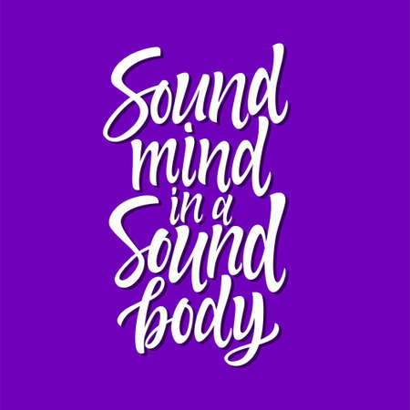 Sound mind in a sound body - vector calligraphy. Иллюстрация