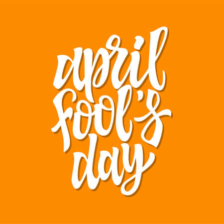 April Fools Day - vector hand drawn brush pen lettering
