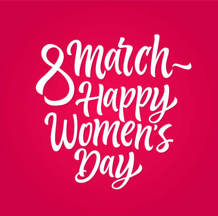 Happy Womens Day - vector hand drawn brush pen lettering design on pink background. High quality calligraphy for your banner, flyer, card. Celebrate international holiday 8th of March, greet females Illusztráció