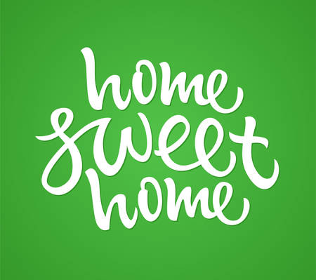 Home Sweet Home - vector drawn brush lettering
