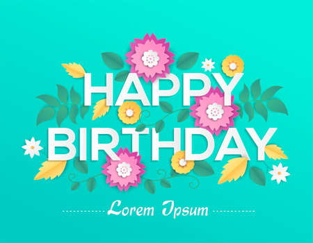 Happy birthday - modern vector colorful illustration on blue background with place for a text, signature. High quality composition with lovely paper cut flowers. Perfect as a greeting card 向量圖像