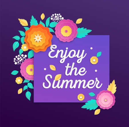 Enjoy the summer - modern vector colorful illustration on purple background. High quality composition with lovely paper cut flowers, floral ornament. Perfect as a card, banner, flyer