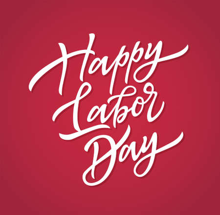 Happy labor day - vector hand drawn brush pen lettering. White text on red background. High quality calligraphy for greeting card, print, poster. Congratulation with national holiday of the United States