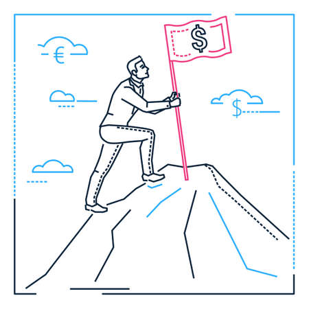 Goal setting - line design style illustration on white background. Metaphorical image of a businessman climbing up a hill, mountain, planting a flag with a dollar sign. Money earning concept Illustration