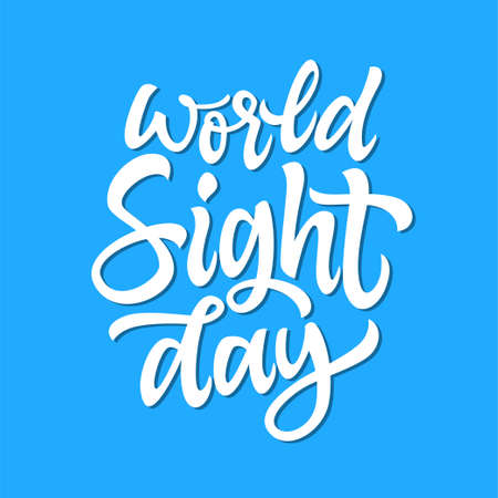 World sight day - vector hand drawn brush pen lettering. White text on light blue background. High quality calligraphy for card, print, poster. Raise awareness on blindness and vision impairment Çizim