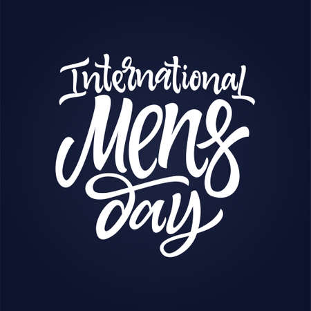 International Men Day - vector hand drawn brush pen lettering. White text on dark blue background. High quality calligraphy for greeting card, print, poster