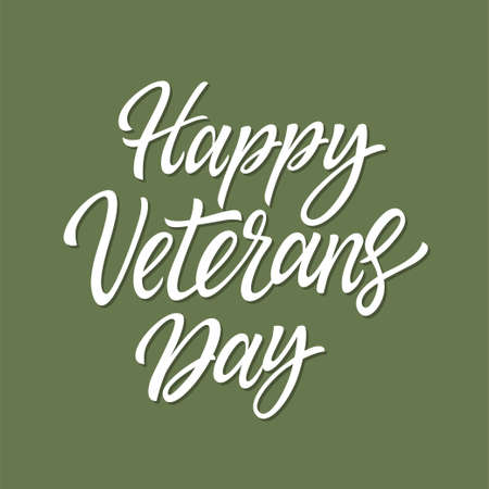 Happy Veterans Day - vector hand drawn brush pen lettering. White text on khaki background. High quality calligraphy for card, print, poster to congratulate people on this military holiday Stock Vector - 111875730