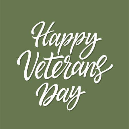 Happy Veterans Day - Vektor handgezeichnete Pinselstiftbeschriftung. Weißer Text auf khakifarbenem Hintergrund. Hochwertige Kalligraphie für Karte, Druck, Poster, um Menschen zu diesem Militärurlaub zu gratulieren Vektorgrafik