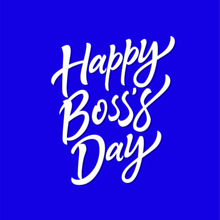 Happy Boss's Day - vector hand drawn brush pen lettering. White text on blue background. High quality calligraphy for invitation, print, poster. Celebration card for your employer, head, chief