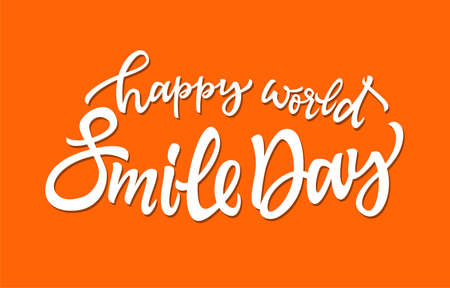 Happy World Smile Day - vector hand drawn brush pen lettering. White text on orange background. High quality calligraphy for invitation, print, poster. Celebration card on the most positive holiday 일러스트