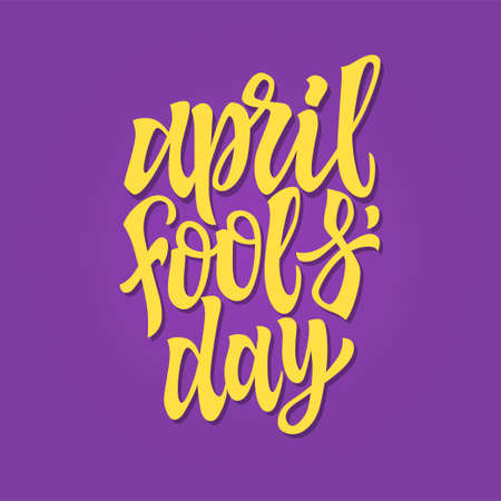 April Fools Day - vector hand drawn brush pen lettering. Yellow text on purple background. High quality calligraphy for greeting card, print, poster, banner