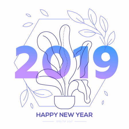 Happy New Year - modern line design style illustration with 2019 number and linear floral elements on white background. Image of growing plant in pot, leaves. Perfect as greeting card, invitation Illustration