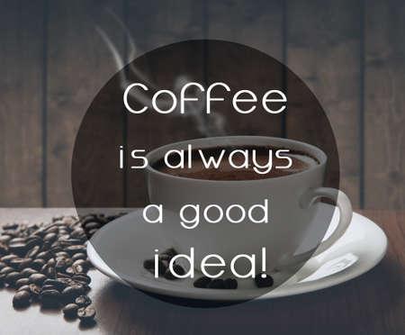 stimulant: quote on coffee photo background Stock Photo