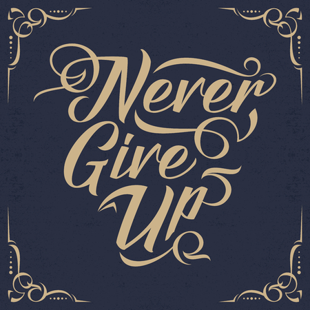 Typography Lettering With Orament, Never Give Up Stock Illustratie