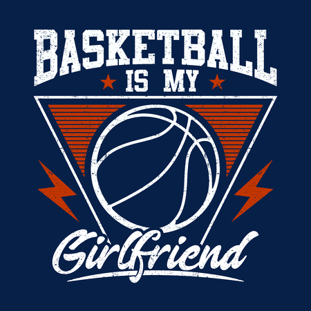 BasketBall Is My GirlFriend, Basketball design with Motivation Cute Quote, Sweet Sport theme