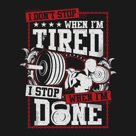 I Dont Stop When I Tired, Illustration Sport Theme Design 写真素材 - 115926426