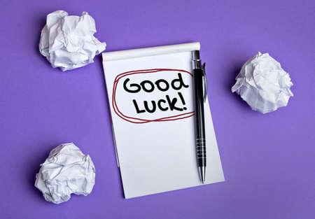buena suerte: Buena palabra suerte en el cuaderno