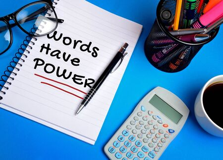 Words have power word on notebook