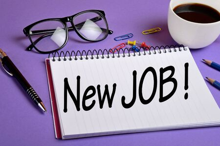 new job: New job word on notepad