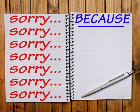 délivrance: Sorry... Because word on notepad Banque d'images