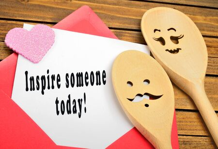 today: Inspire someone today written on paper